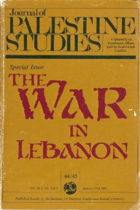 The War in Lebanon- Special Issue- Journal of Palestine Studies